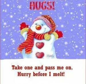 Hugs - take one before it melts